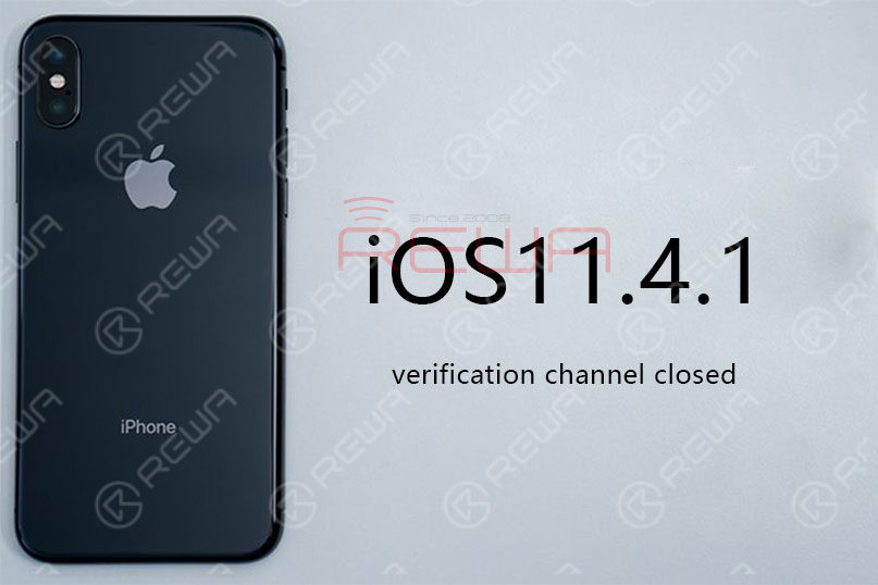 Is The iOS11.4.1 Verification Channel Closed